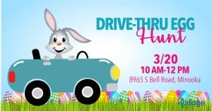 Drive-thru egg hunt at The Village Christian Church, 3/20, 10am - 12 pm, 8965 South Bell Road in Minooka Illinois