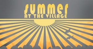 Summer at The Village is happening at The Village Christian Church in MInooka, IL on Thursdays at 6:30 pm and Sundays at 8:30, 9:30 and 11 am.