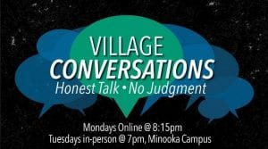 Village conversations - a place for honest talk, no judgement