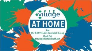 Kid Village, Shelter at home, Shelter in place