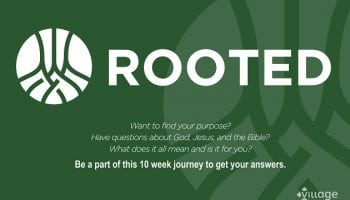 Find your purpose and answers to questions about God, Jesus, and the Bible at Rooted.
